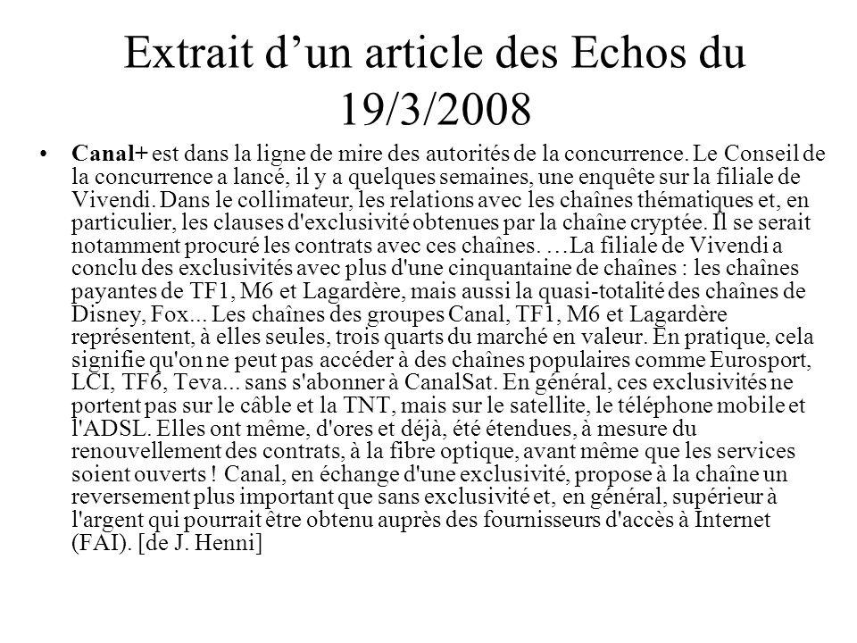 Extrait d'un article des Echos du 19/3/2008