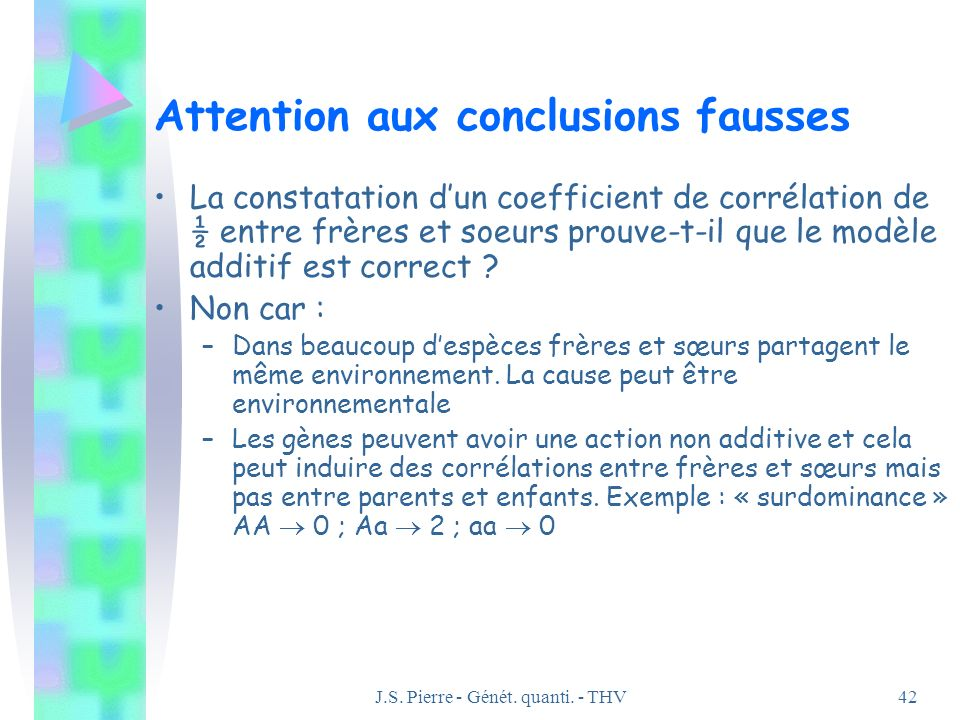 Attention aux conclusions fausses