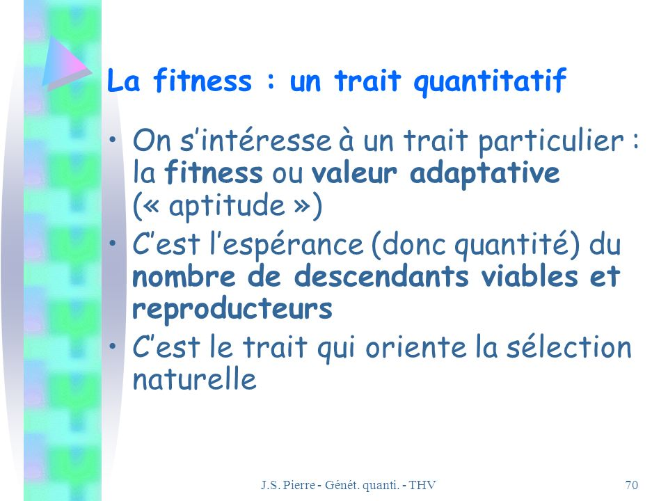 La fitness : un trait quantitatif