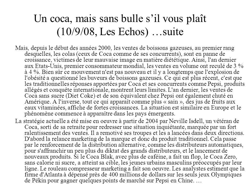 Un coca, mais sans bulle s'il vous plaît (10/9/08, Les Echos) …suite