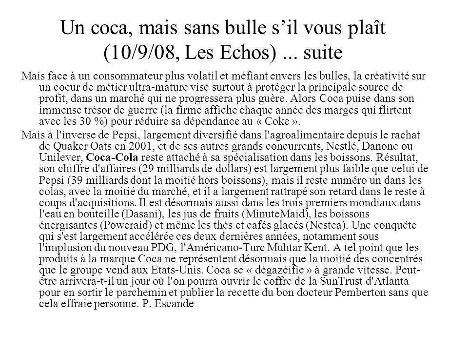 Un coca, mais sans bulle s'il vous plaît (10/9/08, Les Echos) ... suite