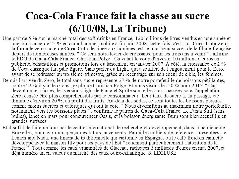Coca-Cola France fait la chasse au sucre (6/10/08, La Tribune)