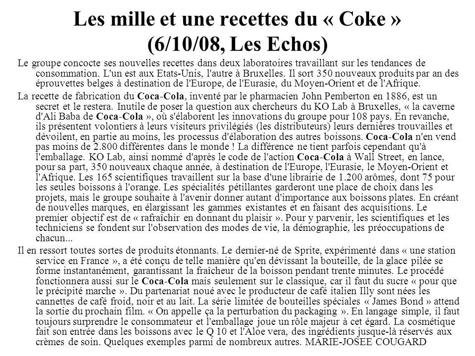 Les mille et une recettes du « Coke » (6/10/08, Les Echos)