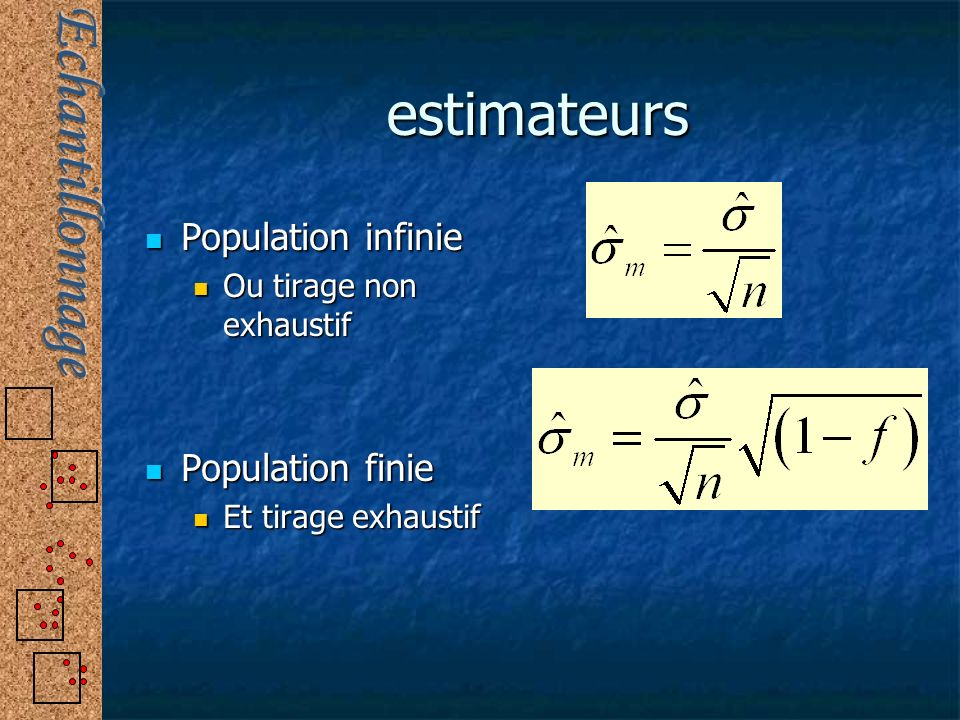 estimateurs Population infinie Population finie
