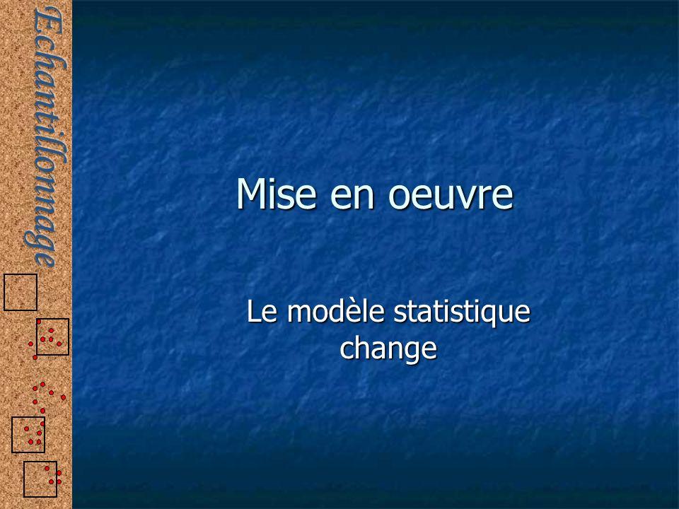 Le modèle statistique change