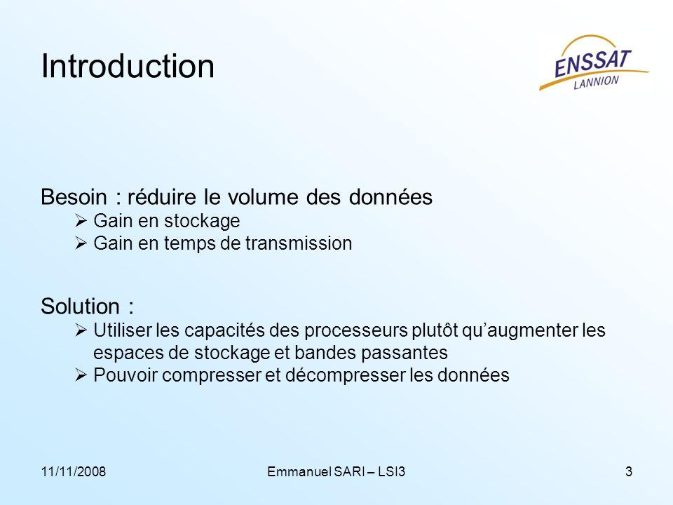 Introduction Besoin : réduire le volume des données Solution :