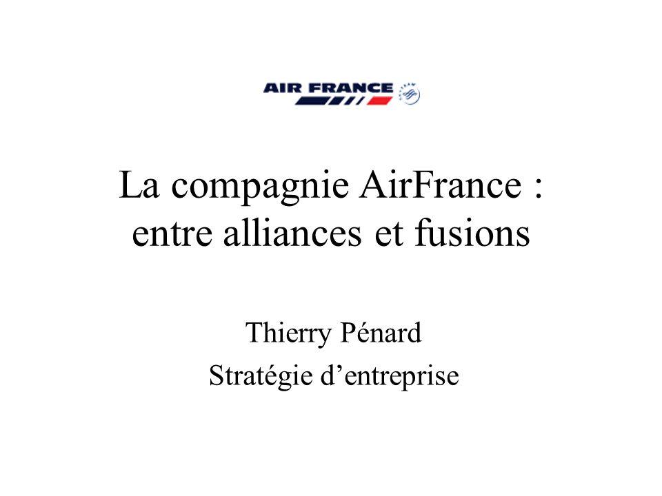 La compagnie AirFrance : entre alliances et fusions