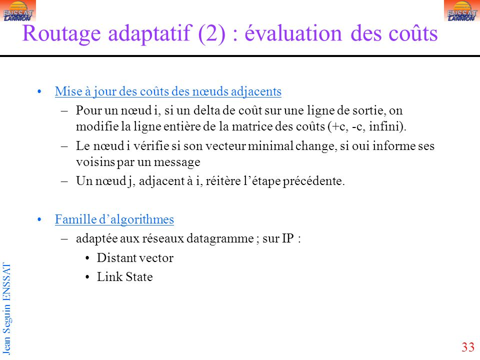 Routage adaptatif (2) : évaluation des coûts