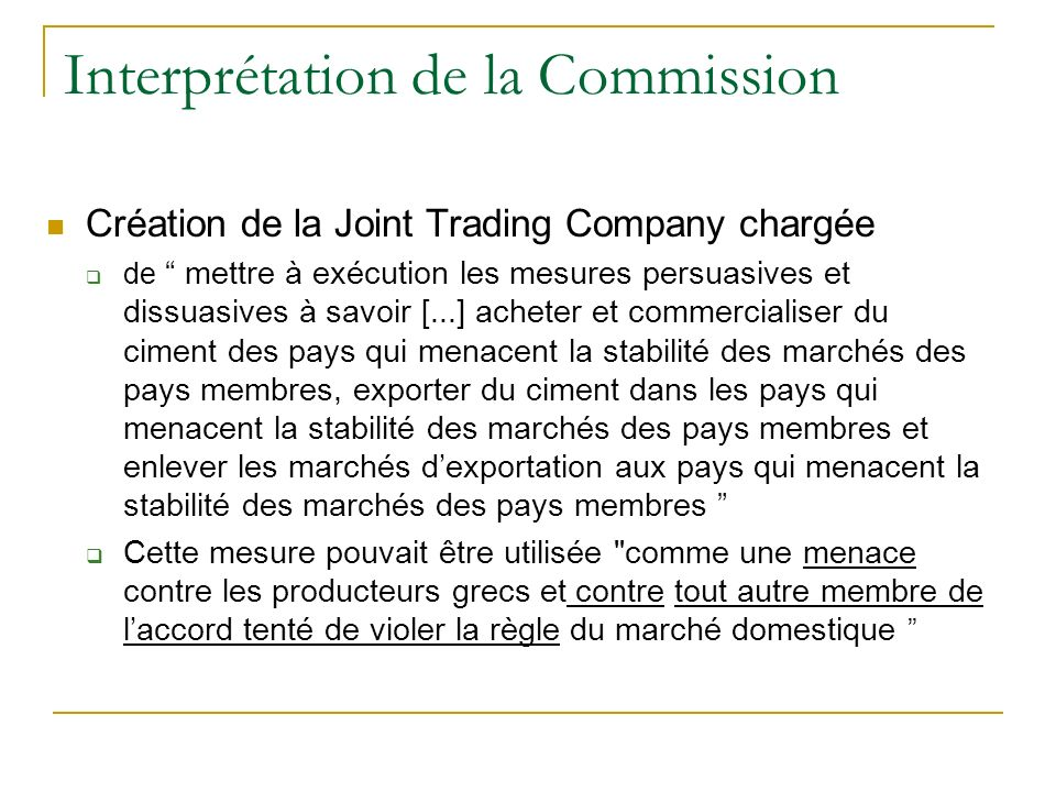Interprétation de la Commission