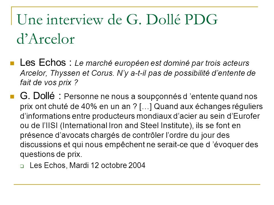 Une interview de G. Dollé PDG d'Arcelor