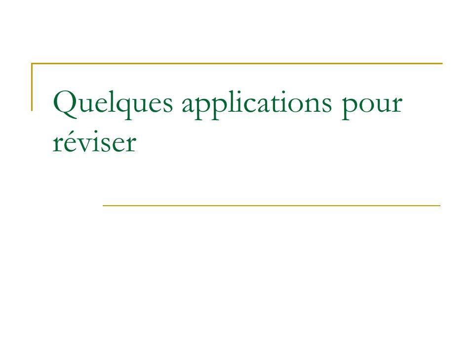 Quelques applications pour réviser