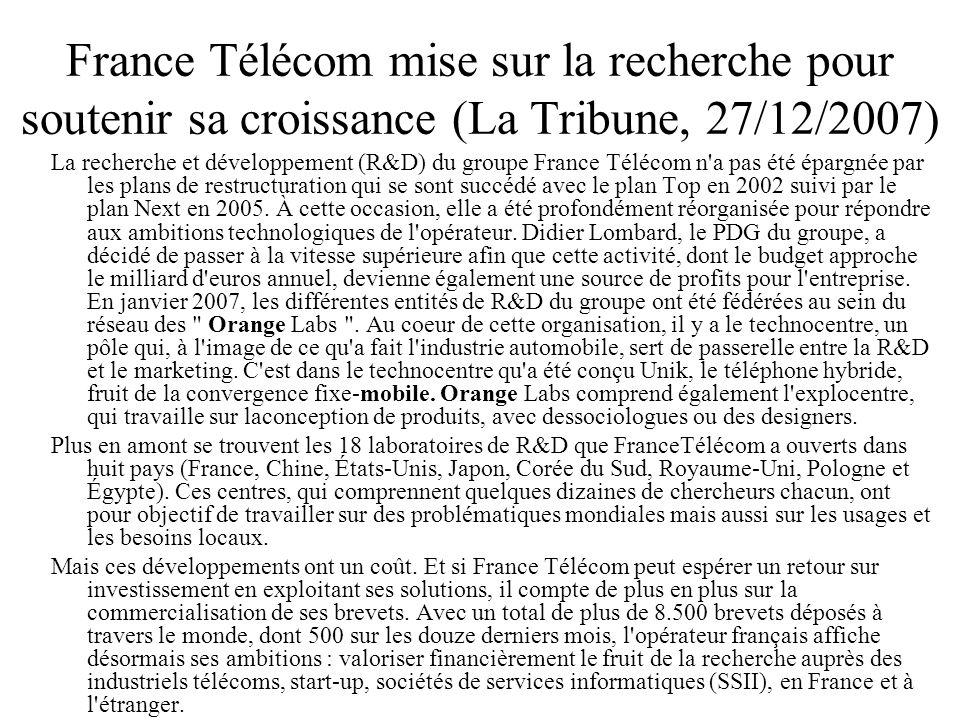France Télécom mise sur la recherche pour soutenir sa croissance (La Tribune, 27/12/2007)