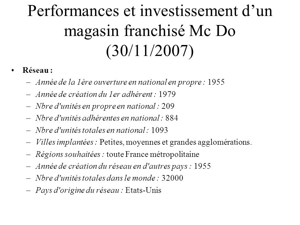 Performances et investissement d'un magasin franchisé Mc Do (30/11/2007)