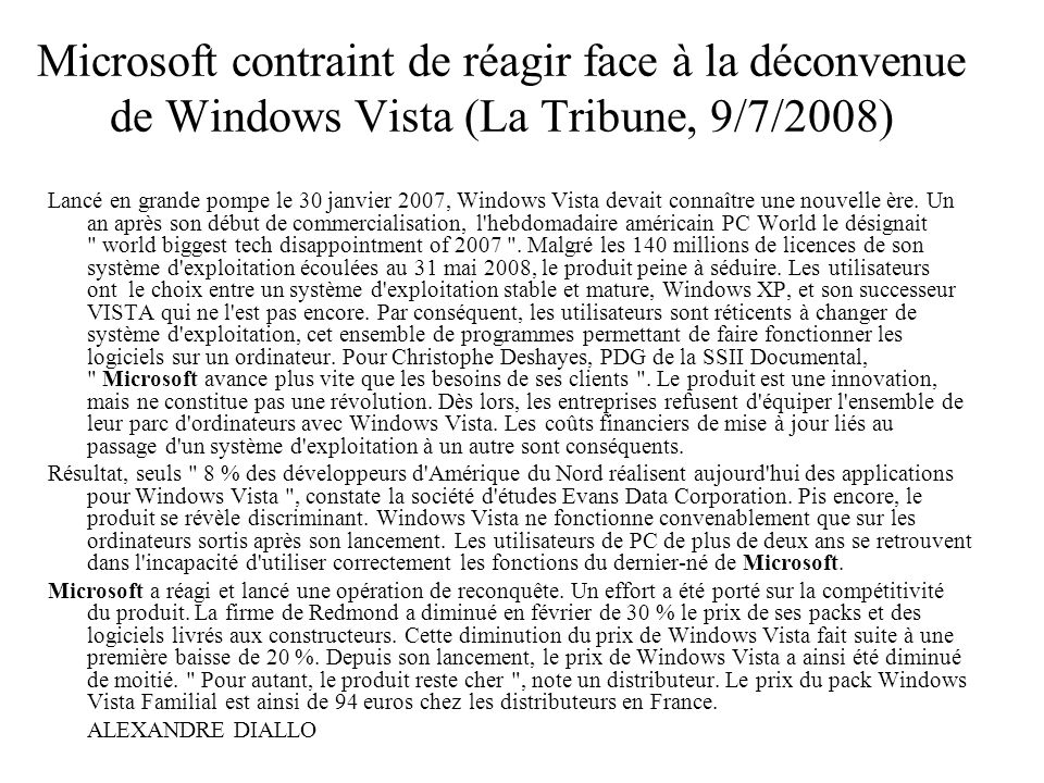 Microsoft contraint de réagir face à la déconvenue de Windows Vista (La Tribune, 9/7/2008)
