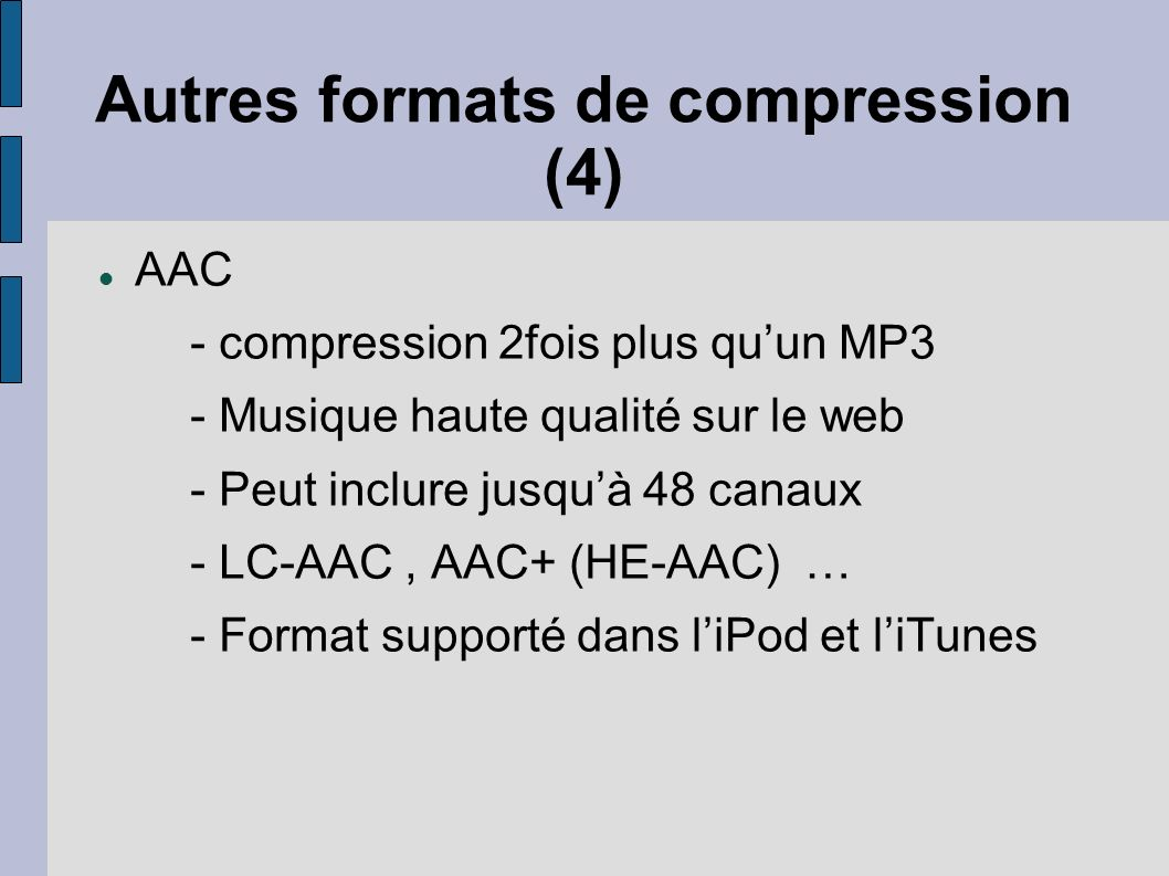 Autres formats de compression (4)