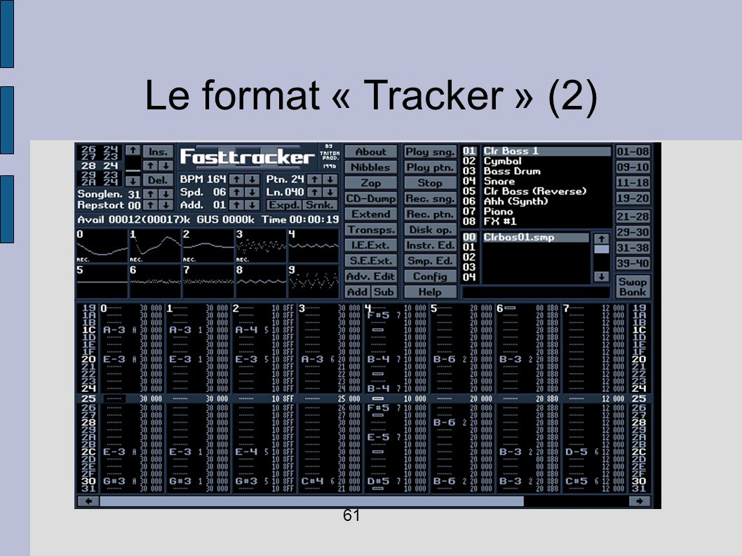 Le format « Tracker » (2)‏