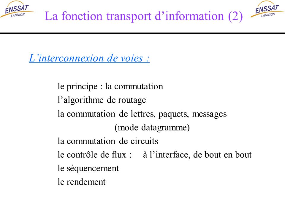 La fonction transport d'information (2)