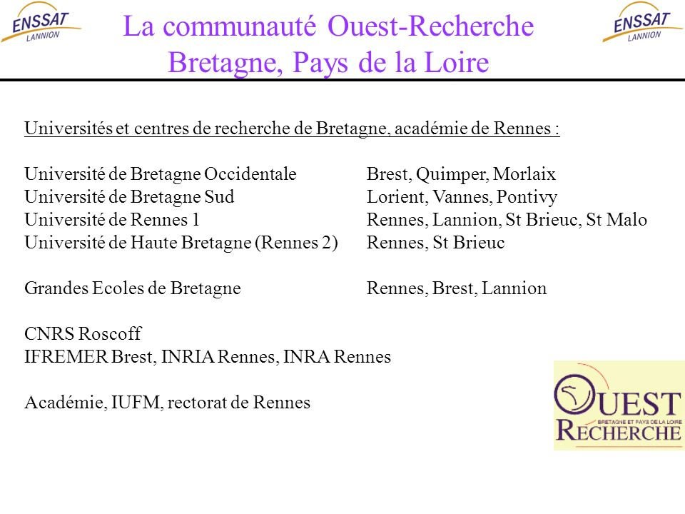 La communauté Ouest-Recherche Bretagne, Pays de la Loire