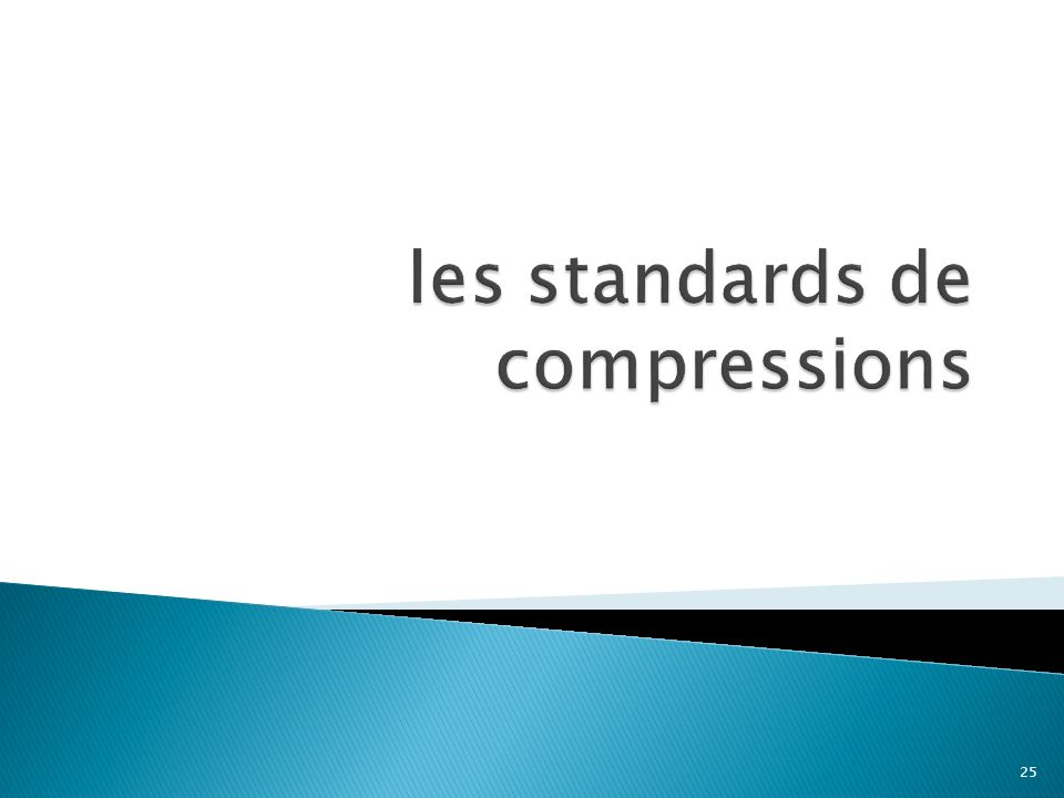 les standards de compressions