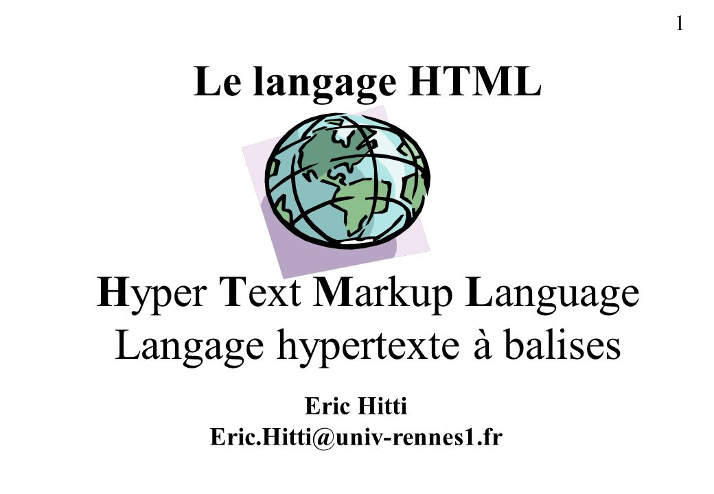 Hyper Text Markup Language Langage hypertexte à balises