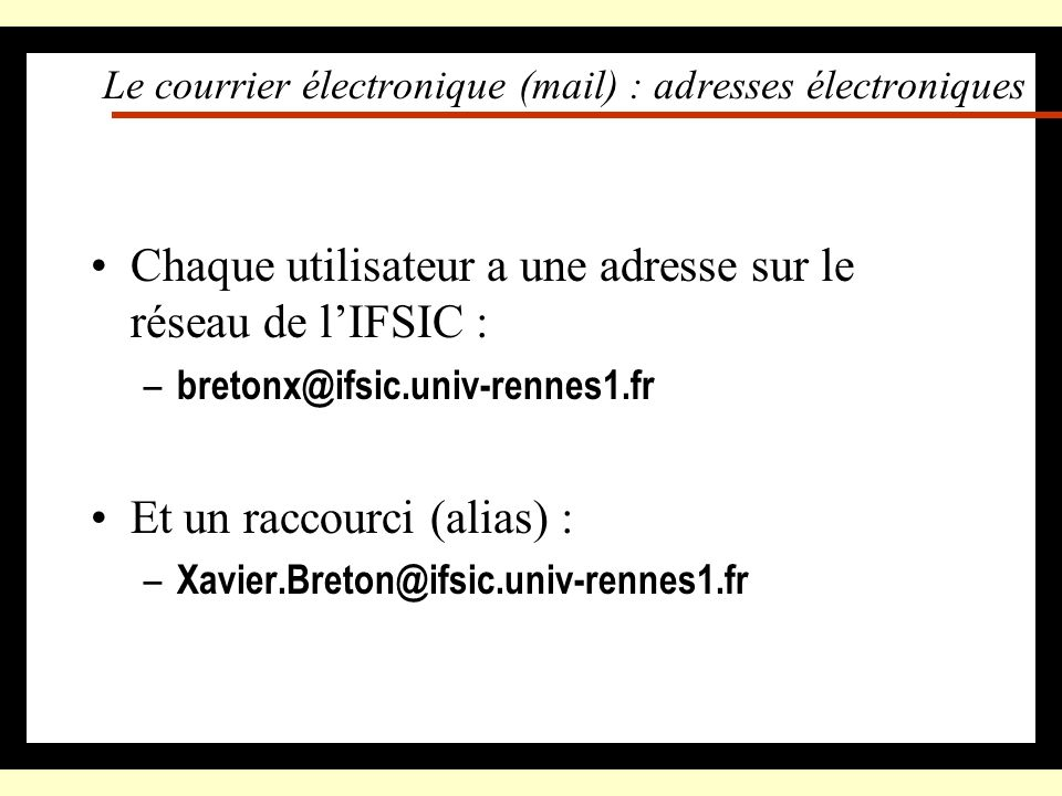 Le courrier électronique (mail) : adresses électroniques