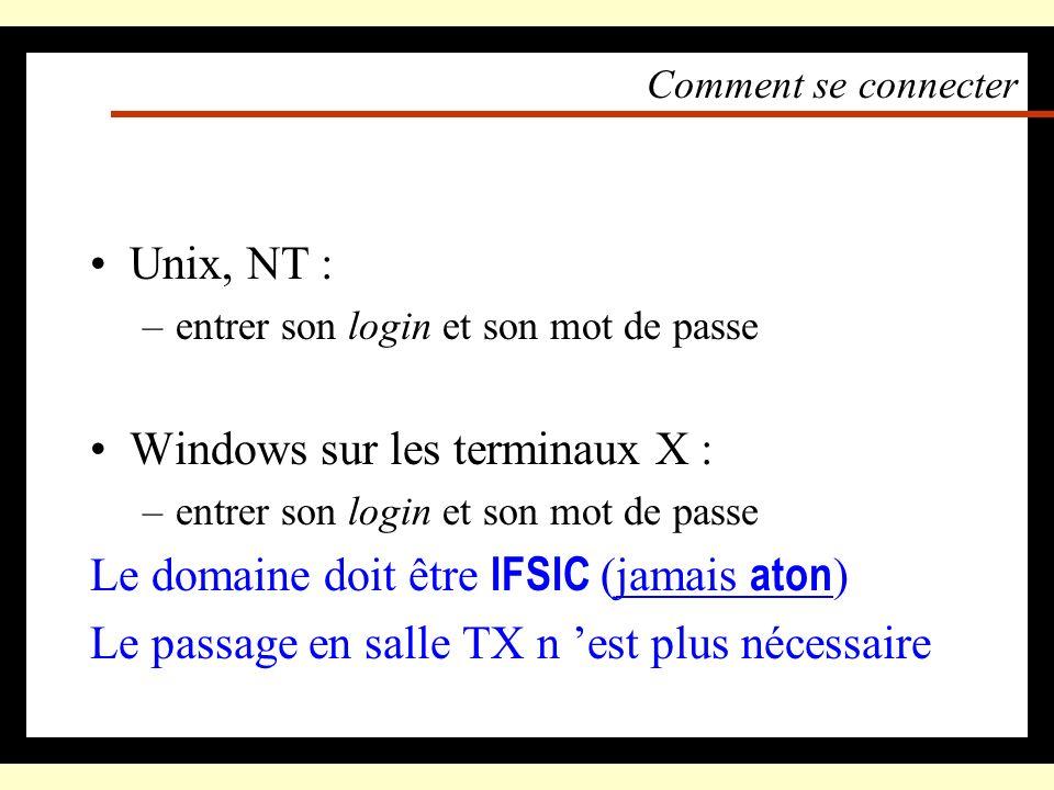 Windows sur les terminaux X : Le domaine doit être IFSIC (jamais aton)