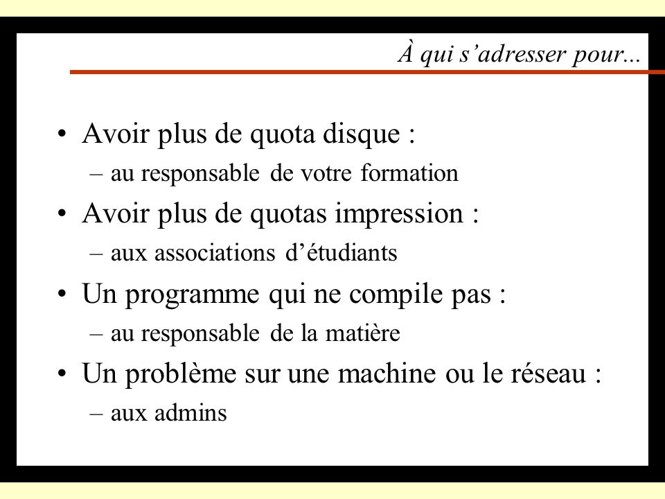 Avoir plus de quota disque : Avoir plus de quotas impression :