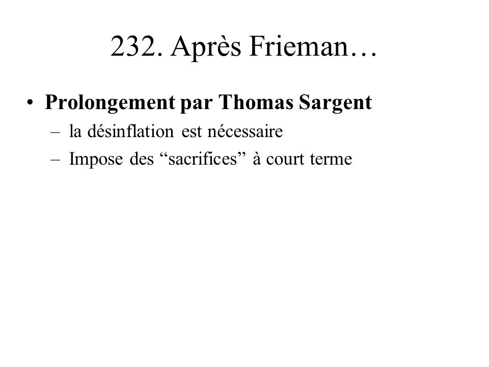232. Après Frieman… Prolongement par Thomas Sargent