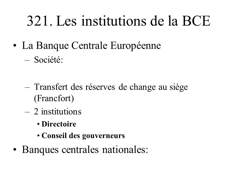 321. Les institutions de la BCE