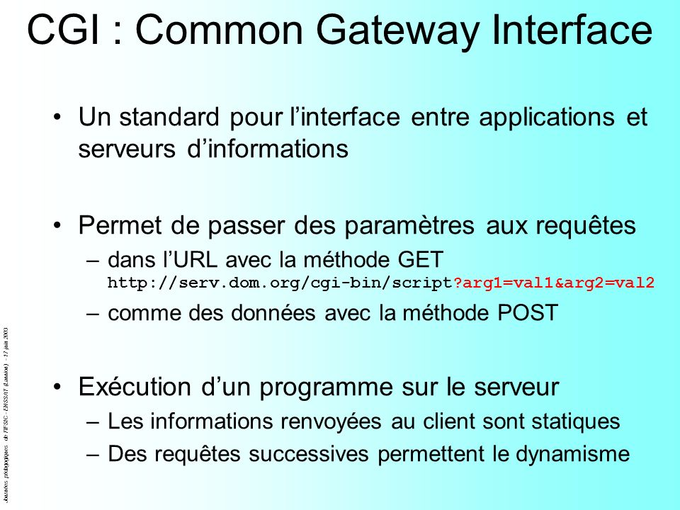 CGI : Common Gateway Interface