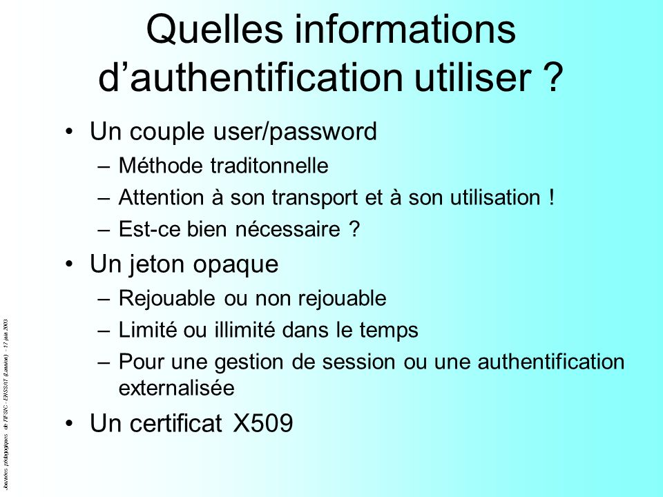 Quelles informations d'authentification utiliser