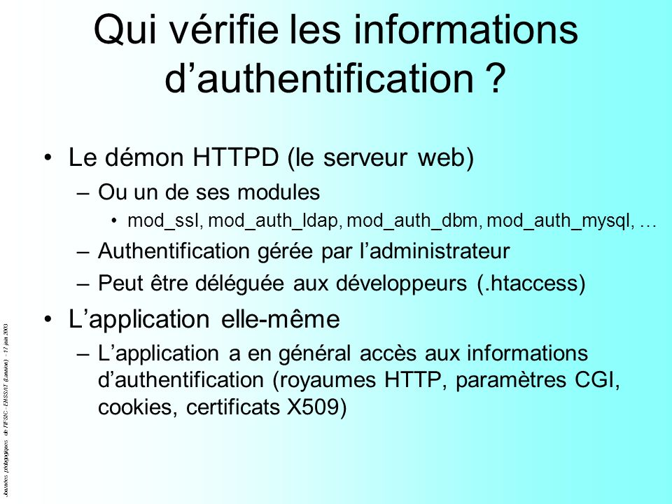 Qui vérifie les informations d'authentification