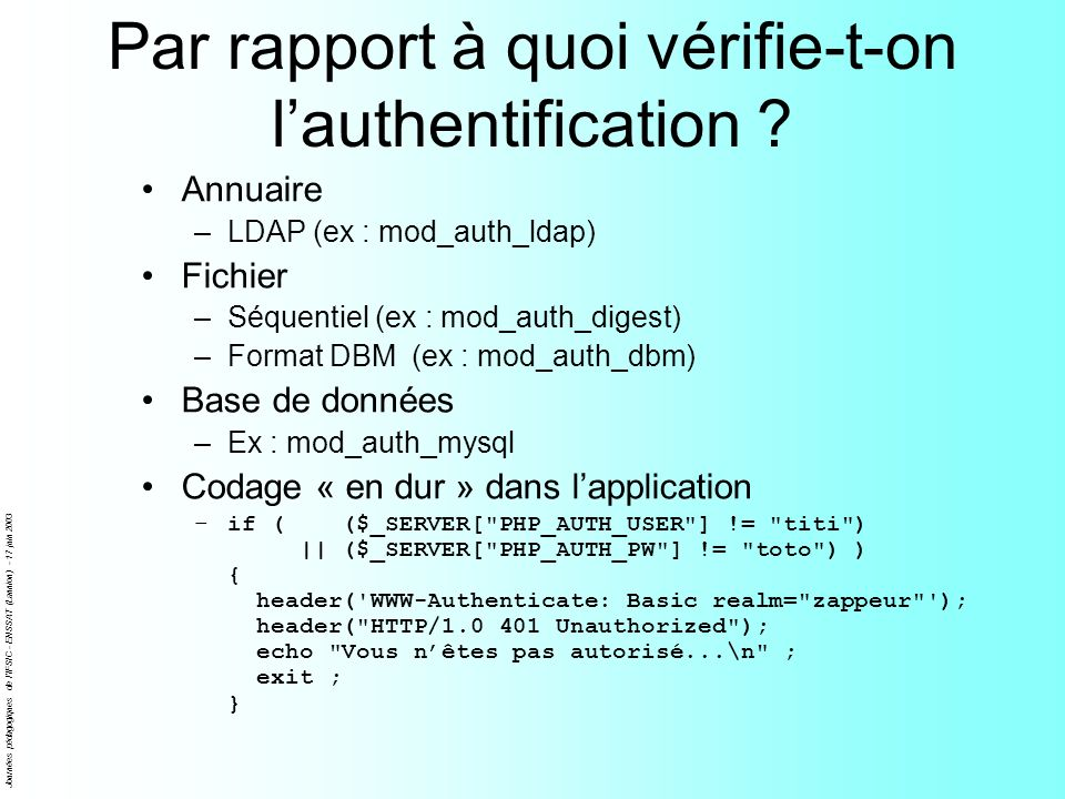 Par rapport à quoi vérifie-t-on l'authentification
