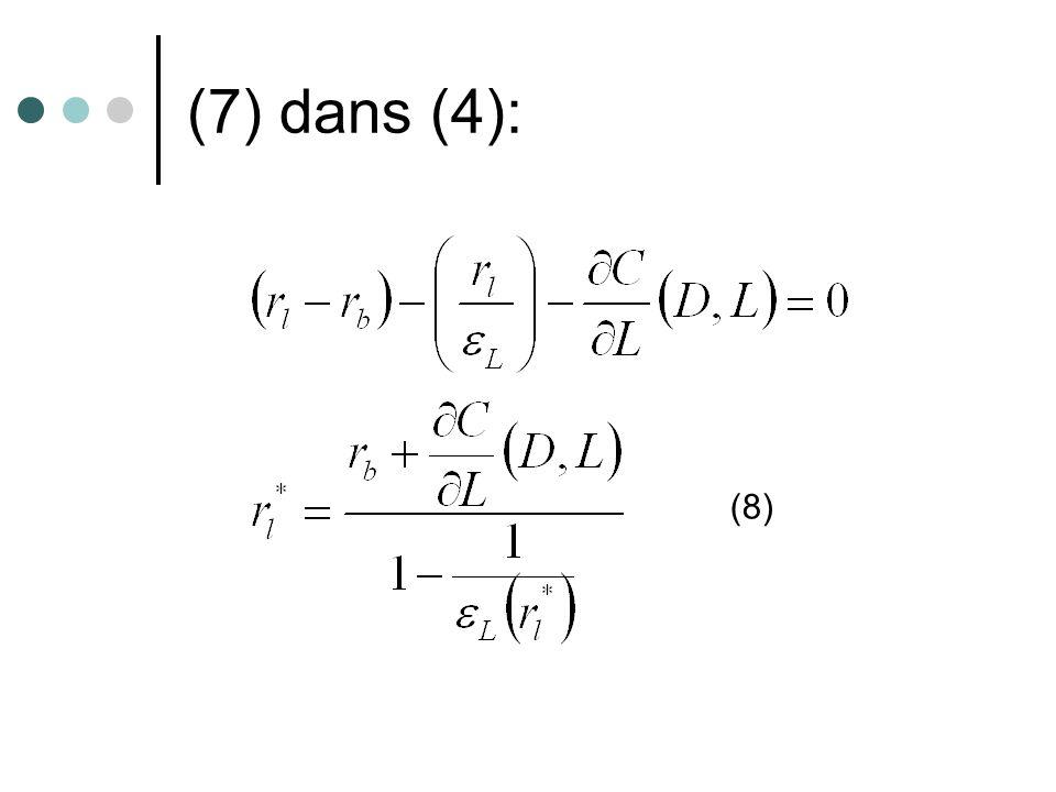 (7) dans (4): (8)