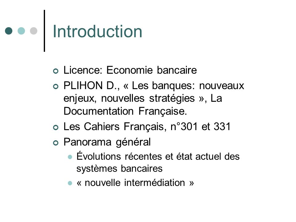 Introduction Licence: Economie bancaire