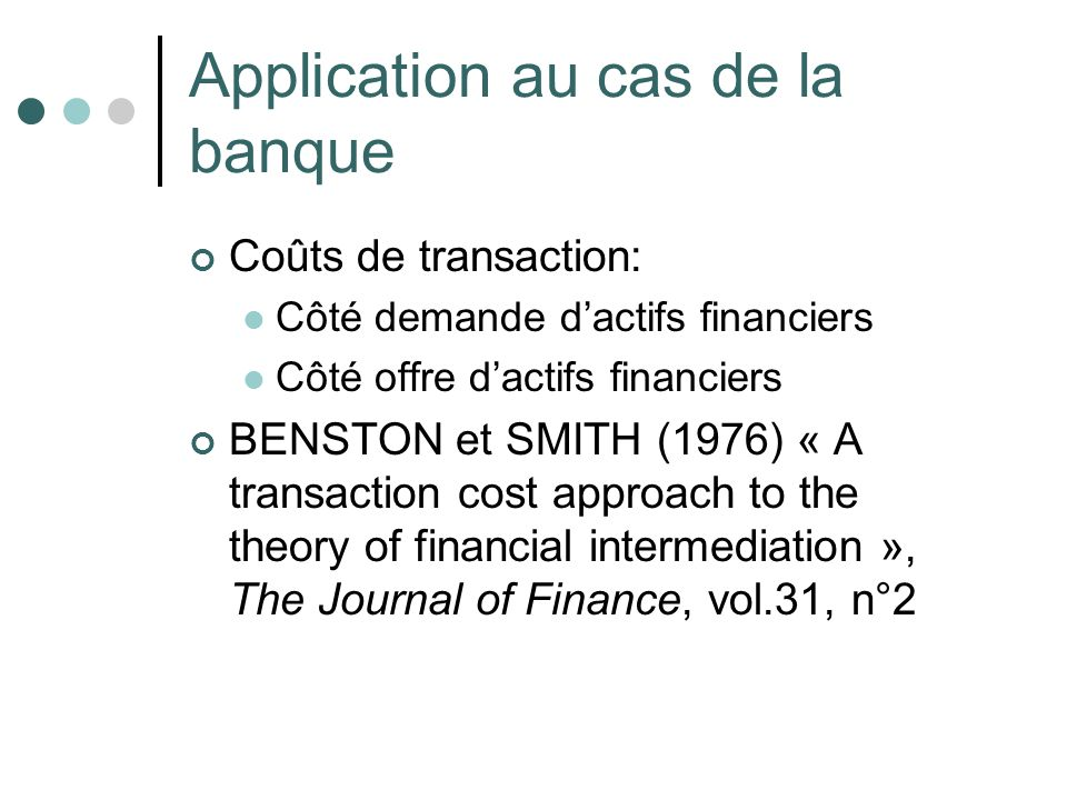 Application au cas de la banque