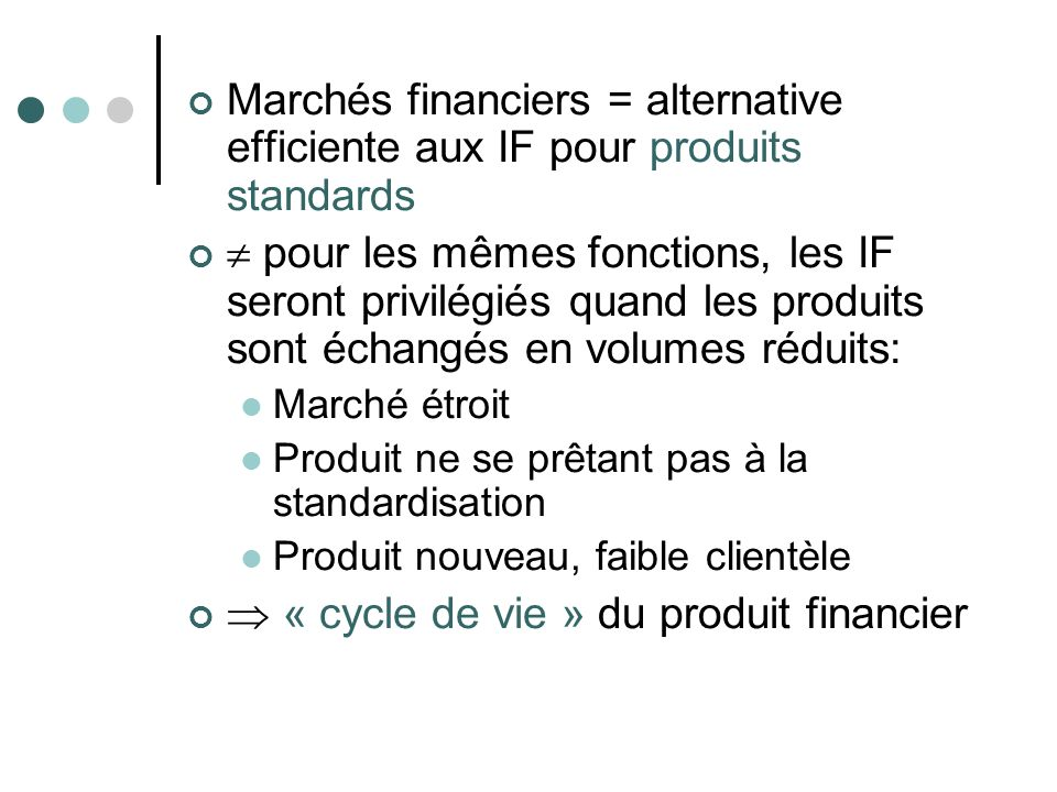  « cycle de vie » du produit financier