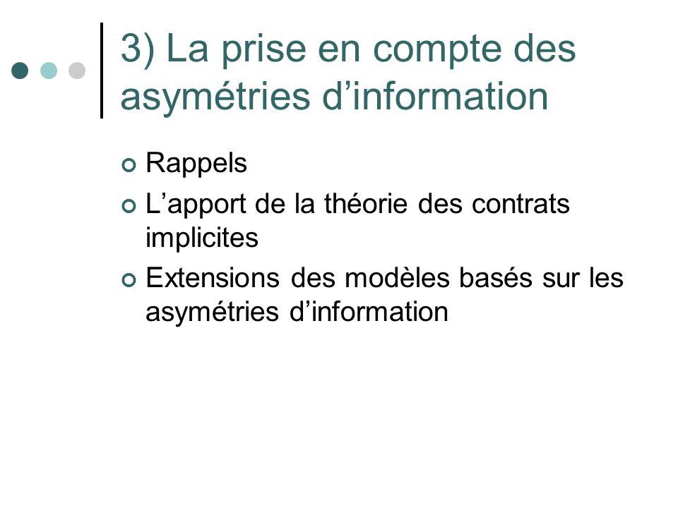 3) La prise en compte des asymétries d'information