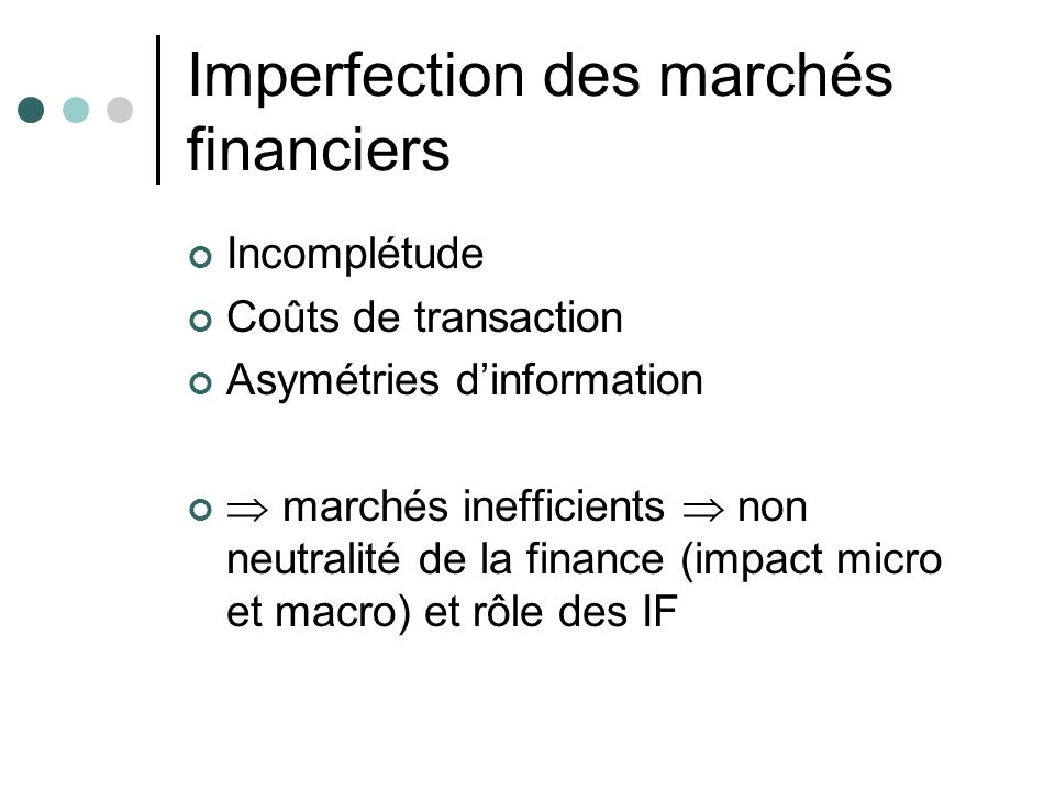 Imperfection des marchés financiers