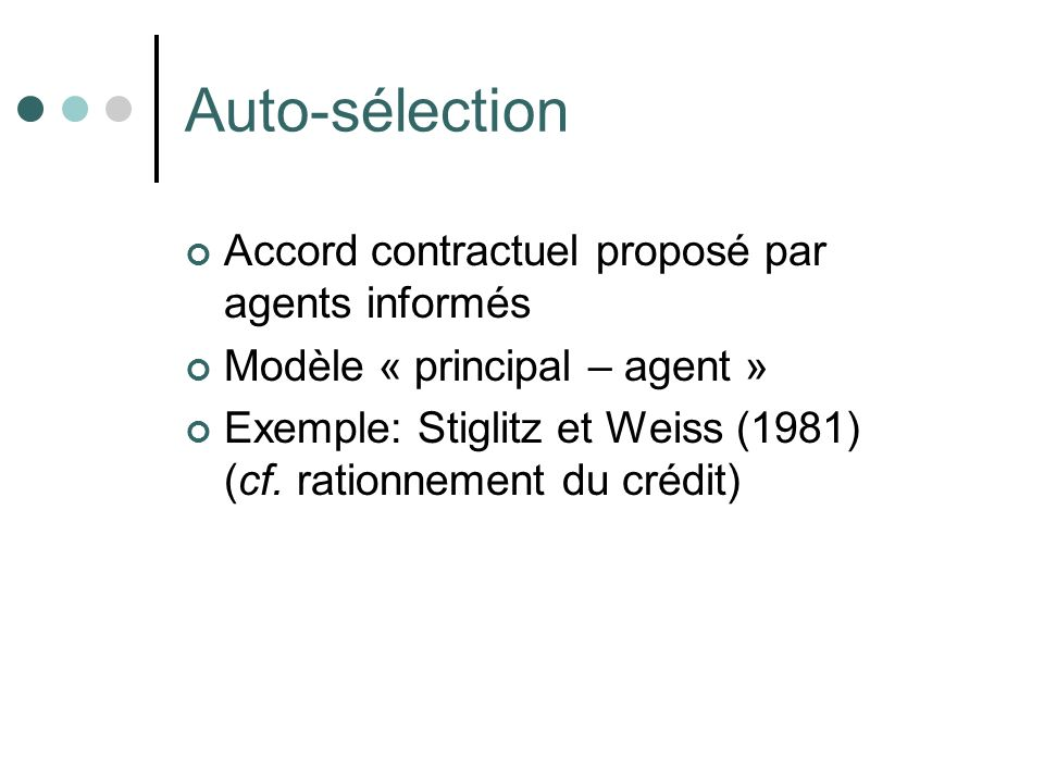Auto-sélection Accord contractuel proposé par agents informés
