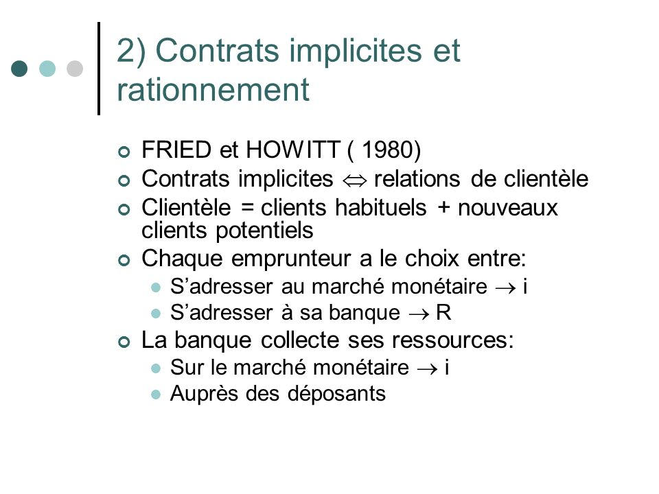 2) Contrats implicites et rationnement