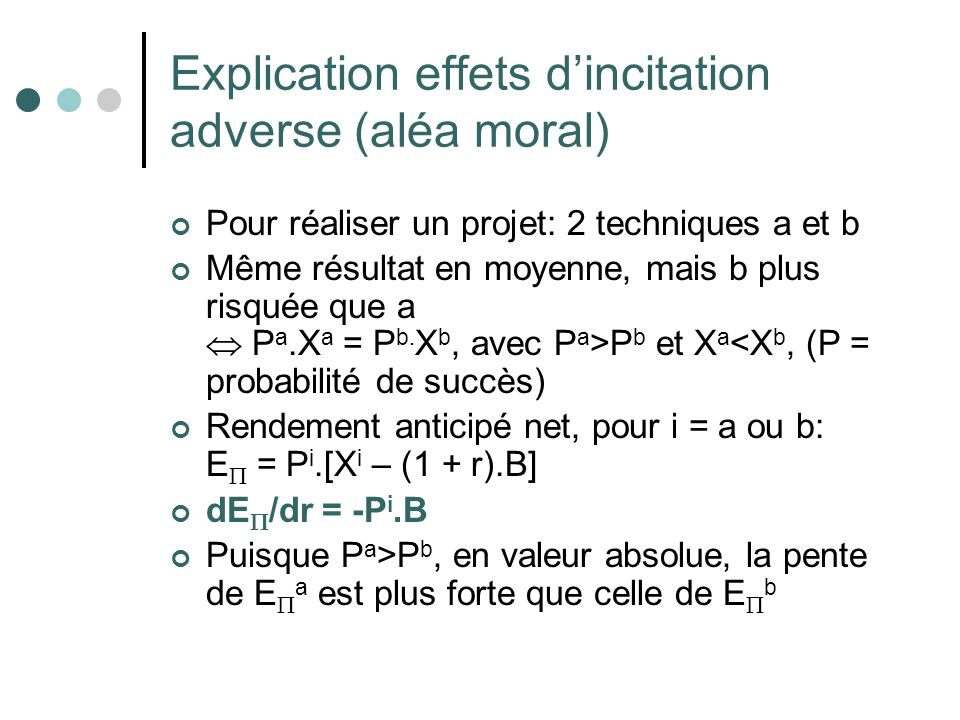 Explication effets d'incitation adverse (aléa moral)