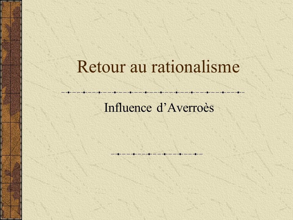 Retour au rationalisme