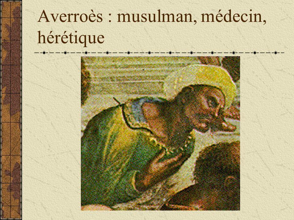 Averroès : musulman, médecin, hérétique