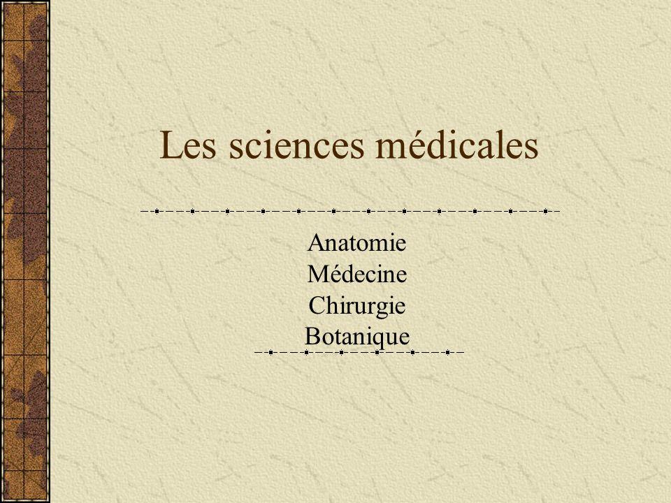 Les sciences médicales