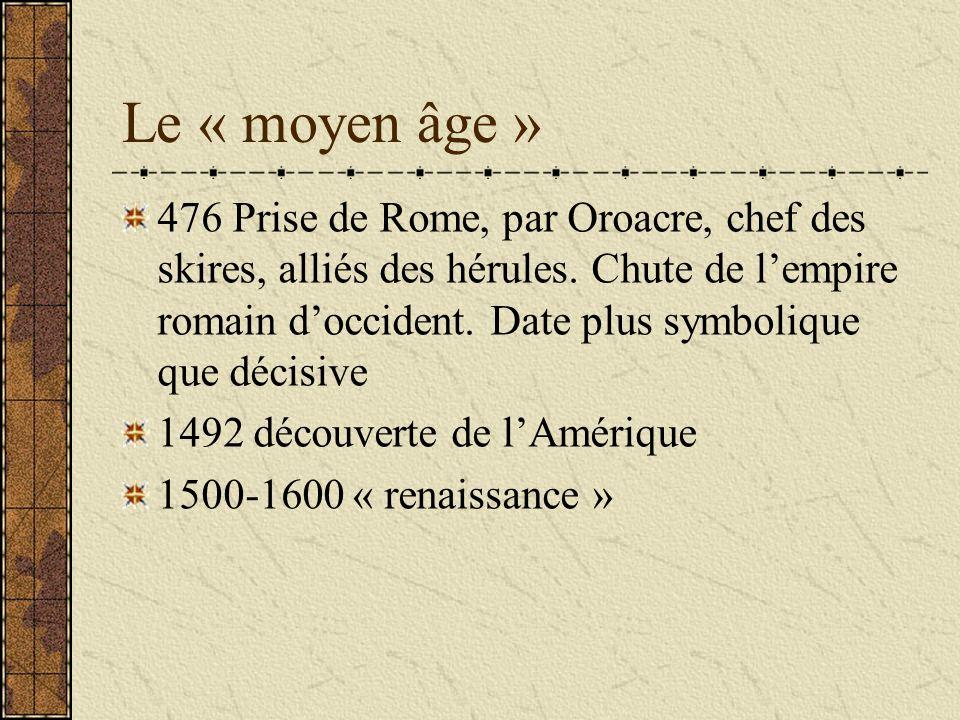 Le « moyen âge »