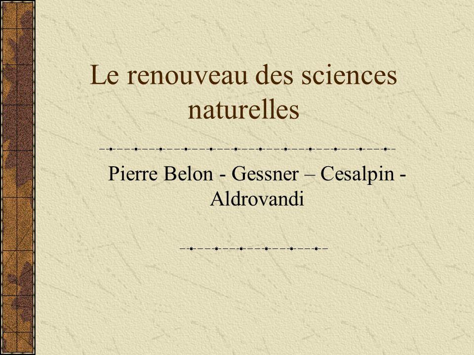 Le renouveau des sciences naturelles