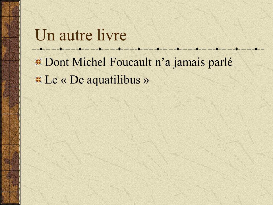 Un autre livre Dont Michel Foucault n'a jamais parlé