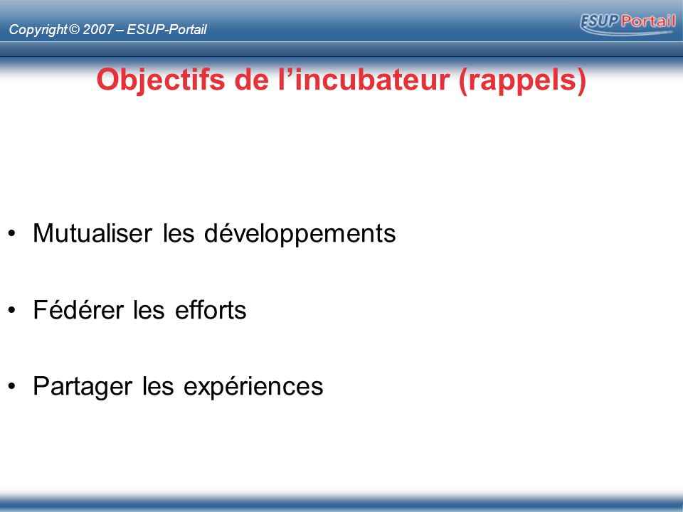 Objectifs de l'incubateur (rappels)