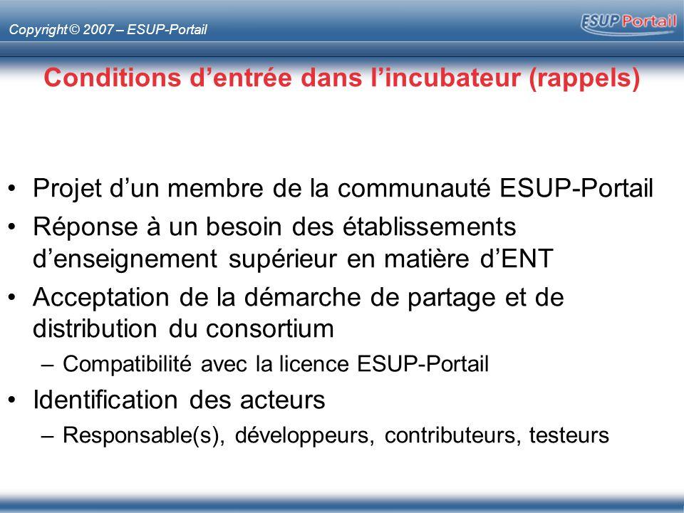 Conditions d'entrée dans l'incubateur (rappels)